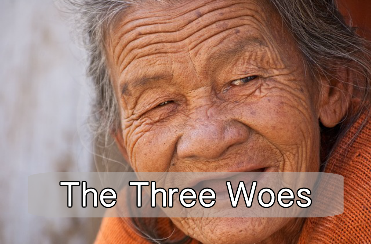 The Three Woes